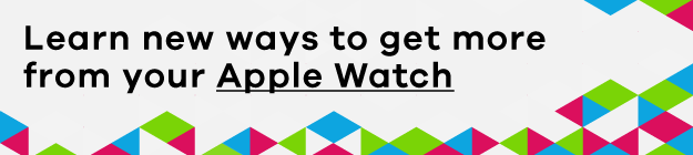 How to use your Apple Watch
