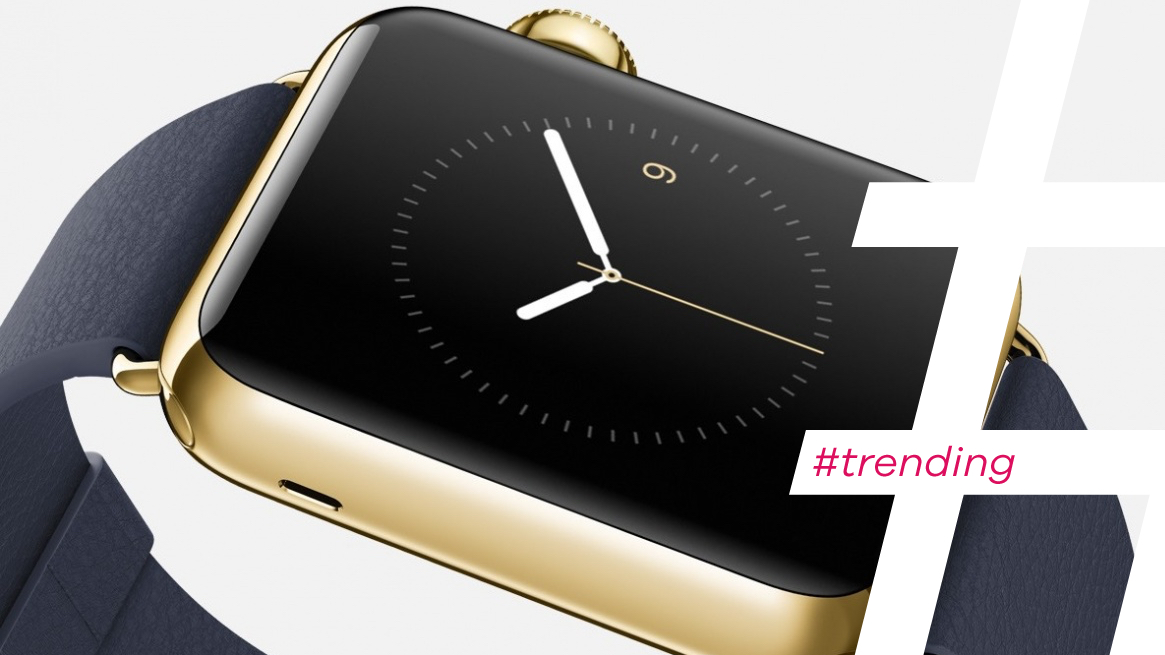 #Trending: Apple's luxury watches